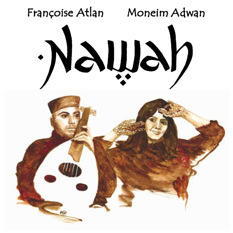 Nawah - Françoise Atlan - Moneim Adwan - CD cover