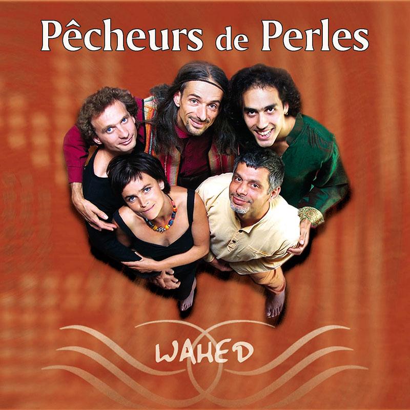 Pecheurs de Perles - Wahed Cd cover